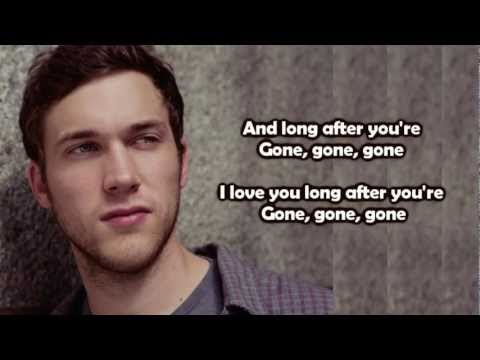 Phillip Phillips  Gone, Gone, Gone Lyrics