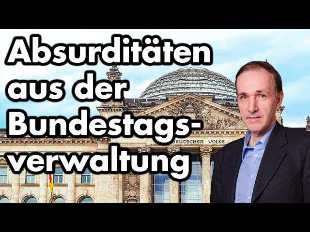 Bürokratie-Anekdoten aus dem Bundestag | Dr. Gottfried Curio