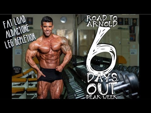 SANTI ARAGON | ROAD TO ARNOLD | 6 DAYS OUT | PEAK WEEK | FAT LOAD | ALDACTONE | LEG DEPLETION