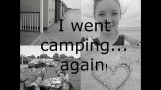 I went camping... again!