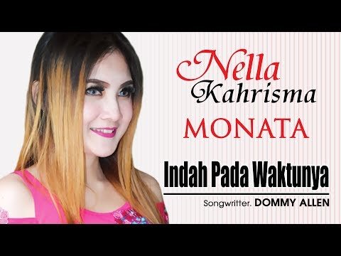 Free Download Nella Kharisma - Indah Pada Waktunya [official] Mp3 dan Mp4