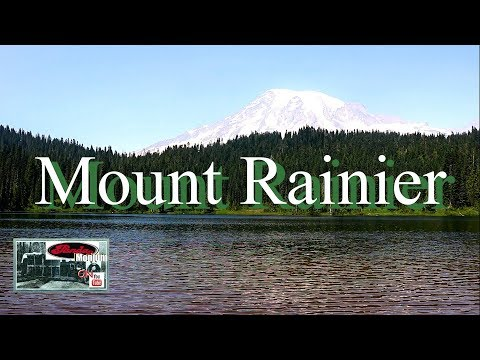 Mount Rainier National Park Has It All!  & Boondocking Riffe Lake