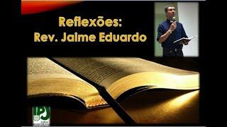 Salmos 33.20,21 Nele o nosso coração se alegra - Rev. Jaime Eduardo