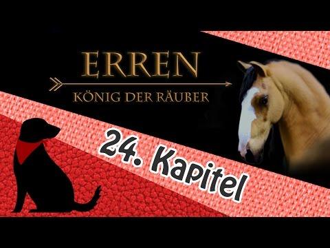 ERREN - KÖNIG DER RÄUBER - Kapitel 24