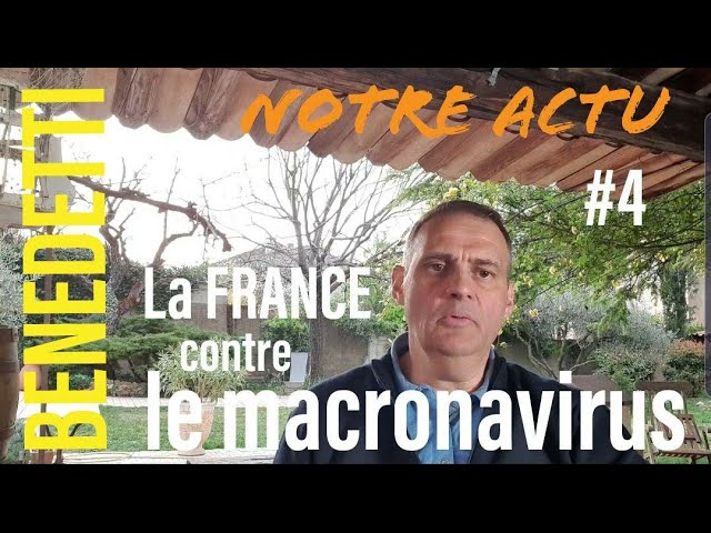Notre Actu #4 La France contre le Macronavirus