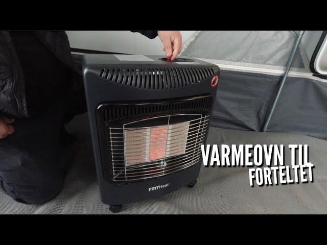 FMT Heat gasovn til forteltet (Reklame)
