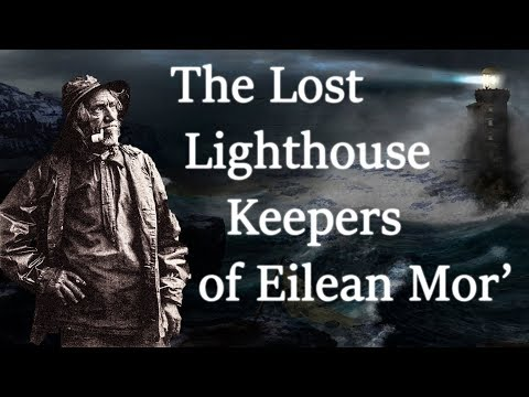 The Lost Lighthouse Keepers of Eilean Mor
