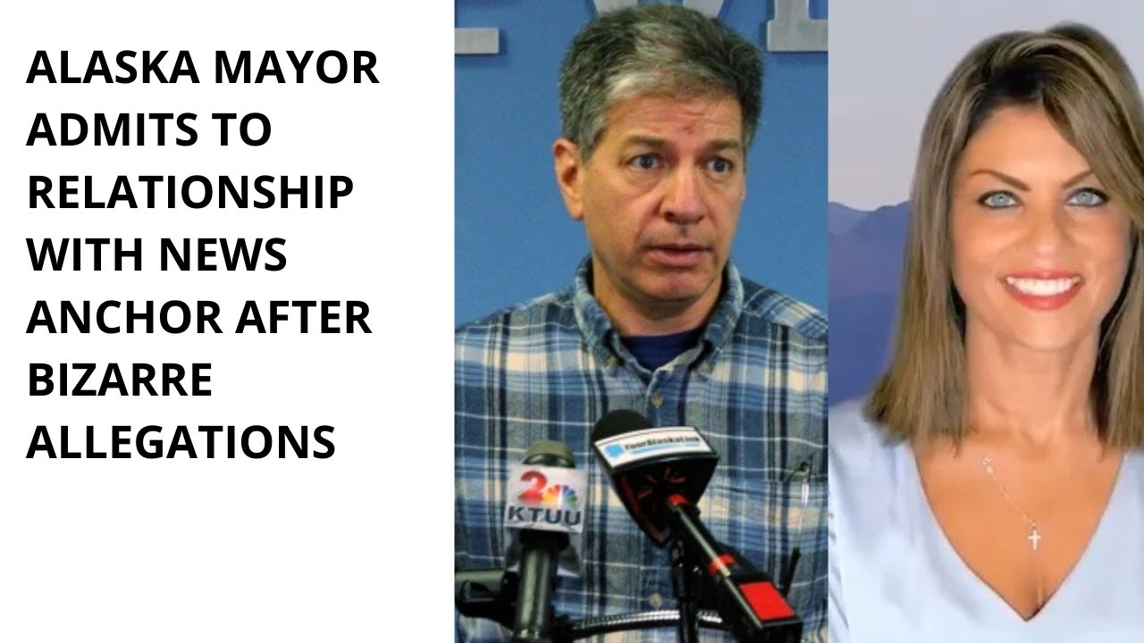 """Anchorage mayor admits to """"inappropriate"""" relationship with TV ..."""