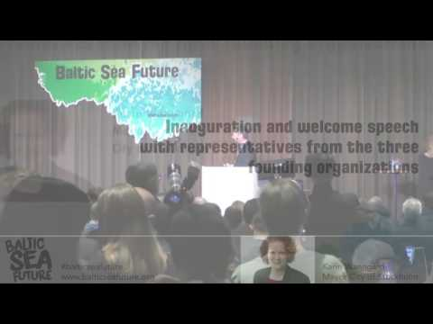 Baltic Sea Future 2017 - Inauguration and welcome speech