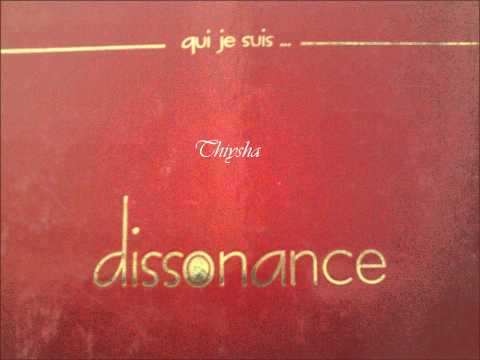 Dissonance - même si