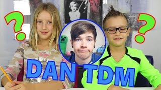 Who knows DanTDM better??!?