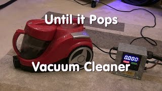 Until it Pops - Vacuum Cleaner