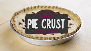 How To Make a Pie Crust in 5 Popular Styles