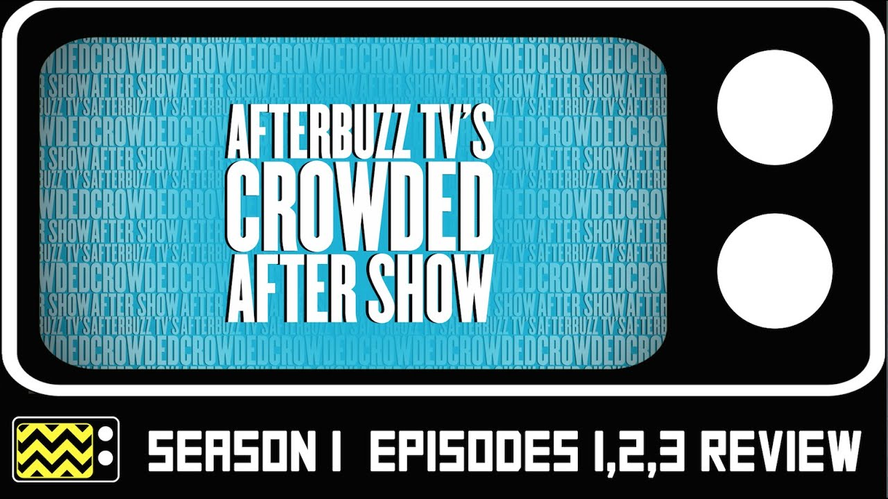 Download Crowded Season 1 Episodes 1-3 Review & AfterShows   AfterBuzz TV