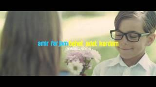Amir Farjam - Behet Adat Kardam SNEAK PREVIEW
