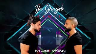 Dj Maximus & Bob Zoabi - Ya Ghayeb (Remix)