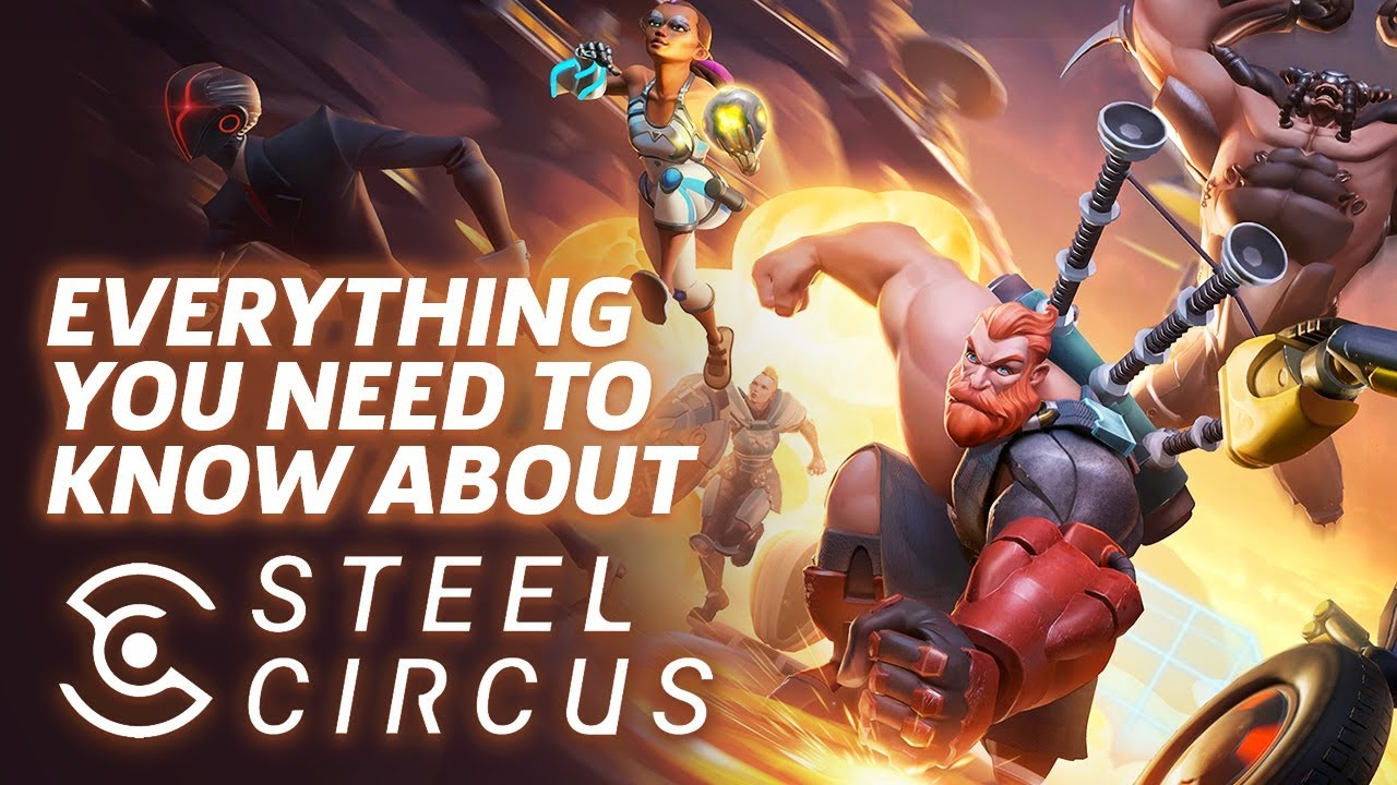 Steel Circus: Everything You Need To Know