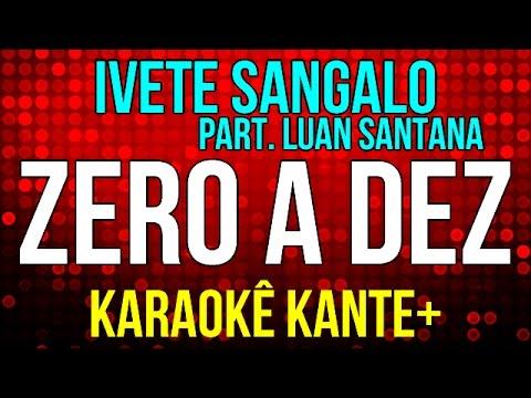 Karaokê - Zero a dez - Ivete e Sangalo & Luan Santana