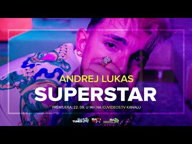 ANDREJ LUKAS - SUPERSTAR (TEASER) | IDJTV
