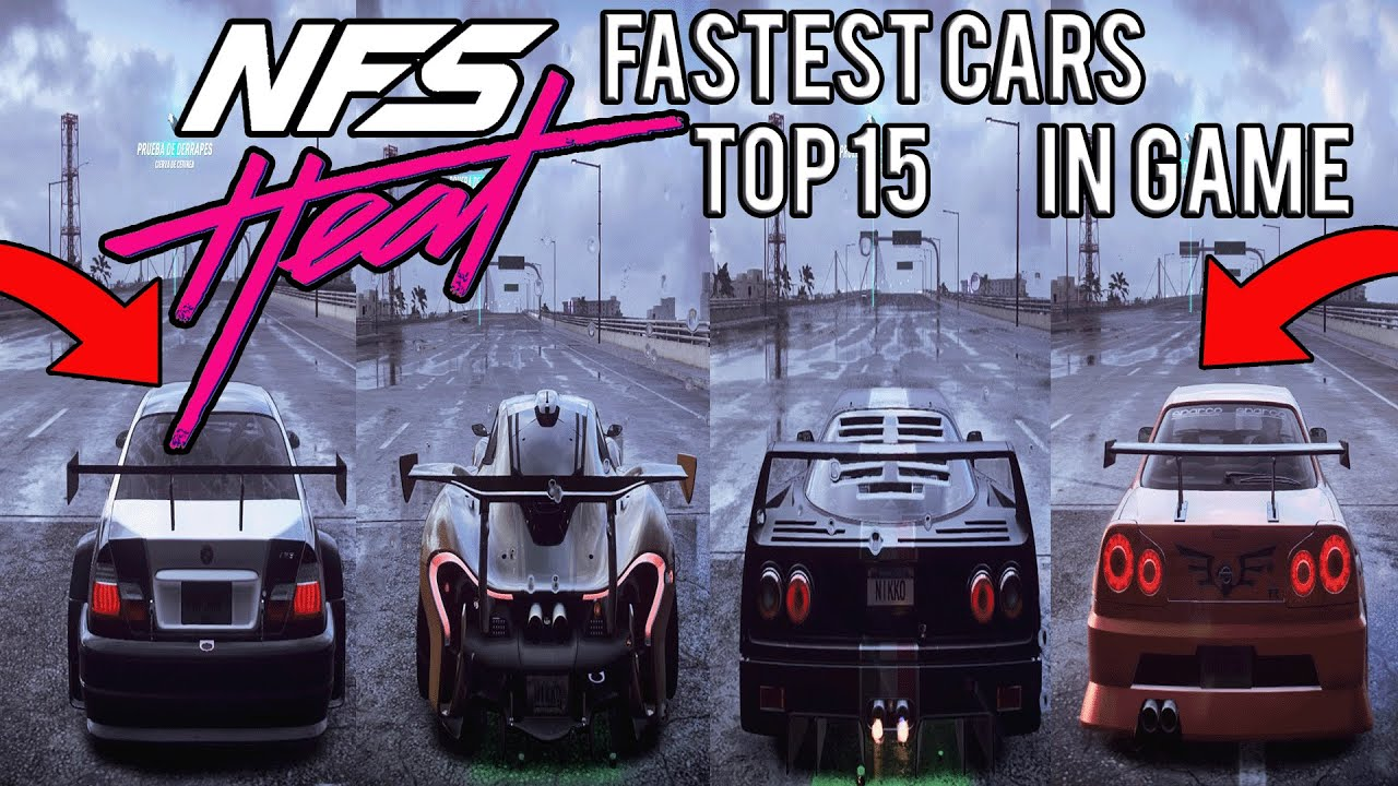 Top 15 FASTEST CARS - NEED FOR SPEED HEAT