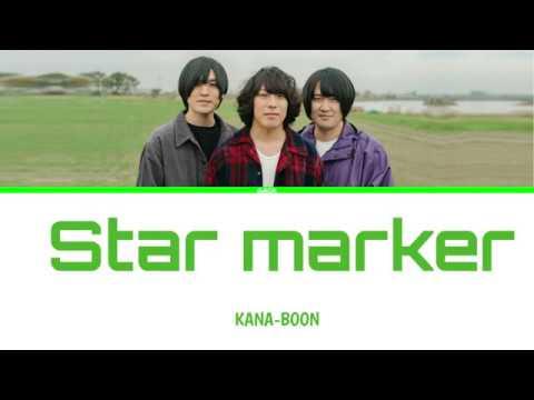 Kana Boon Star Marker  Lyricskan/rom/eng/esp Full Version