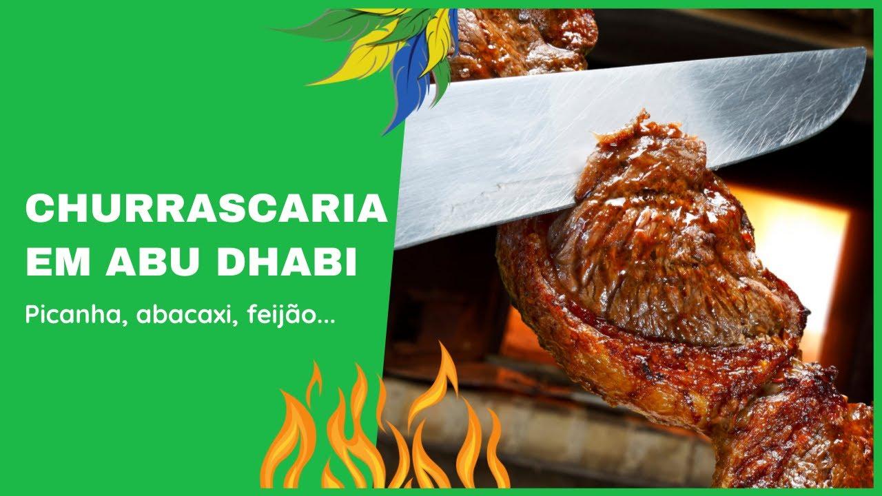 CHURRASCARIA BRASILEIRA EM ABU DHABI - Chamas