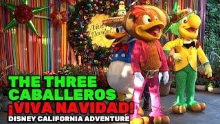 The Three Caballeros meet-and-greet during ¡Viva Navidad! at Disney California Adventure