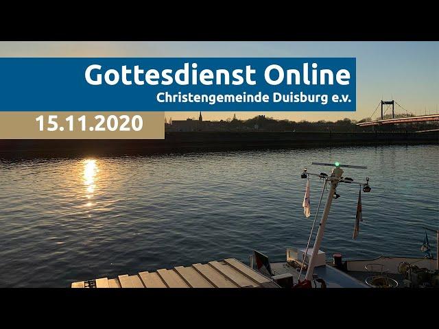 Christengemeinde Duisburg e.V. // Online-Gottesdienst // 15.11.2020