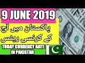 9 June 2019 Currency Rate In Pakistan Dollar, Euro, Pound, Riyal Rates  ||  9 June 2019