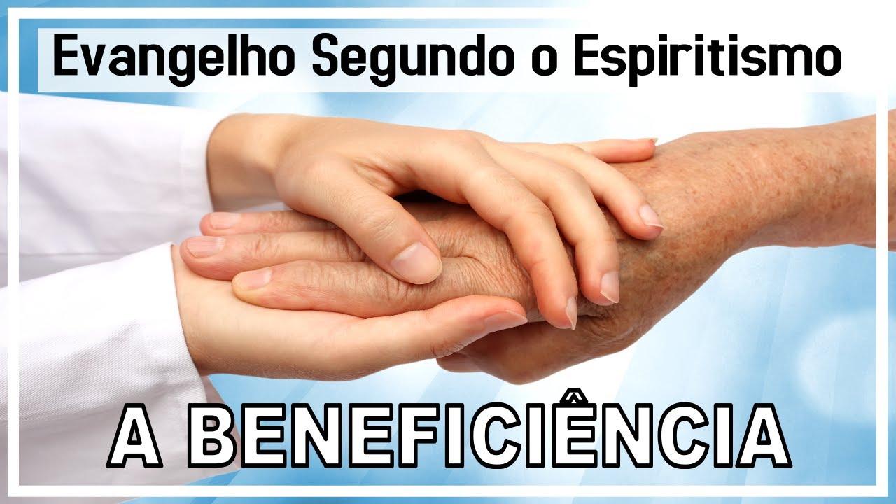100 A Beneficência Evangelho Segundo O Espiritismo