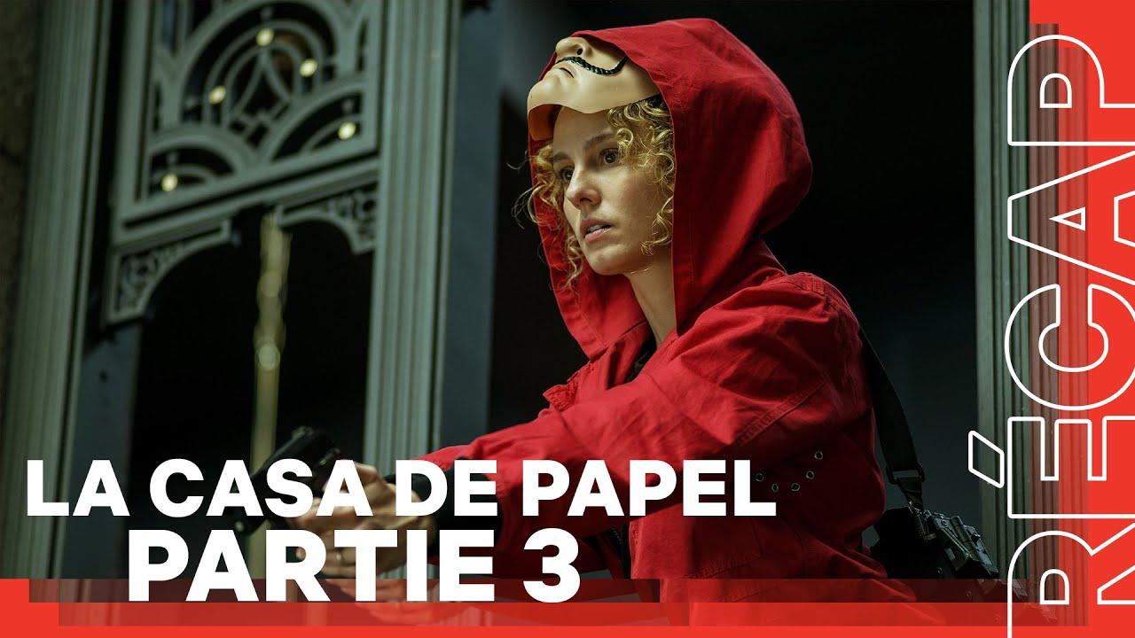 Download La Casa de Papel Partie 3 | Le Récap |Netflix