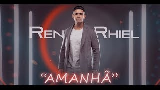 Renan Rhiel - Amanhã
