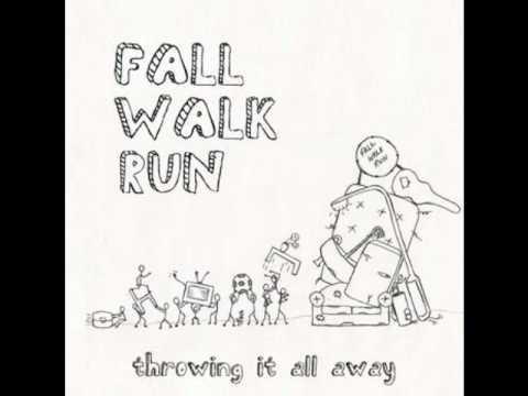 You've Got A Way - Fall Walk Run (Throwing It All Away)