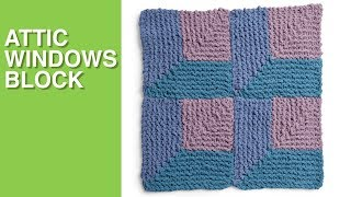 ATTIC WINDOWS KNIT BLANKET SQUARE (Week 3 of 6) 💖 Bernat Stitch Along
