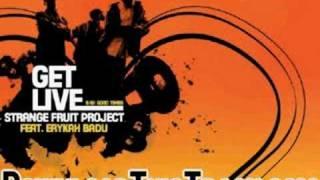 strange fruit project - Get Live feat. Erykah Badu - Get Liv