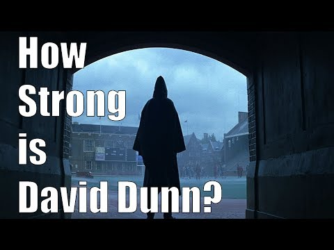 How Strong is David Dunn in Unbreakable?