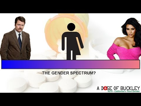 California's Third Gender - A Dose of Buckley