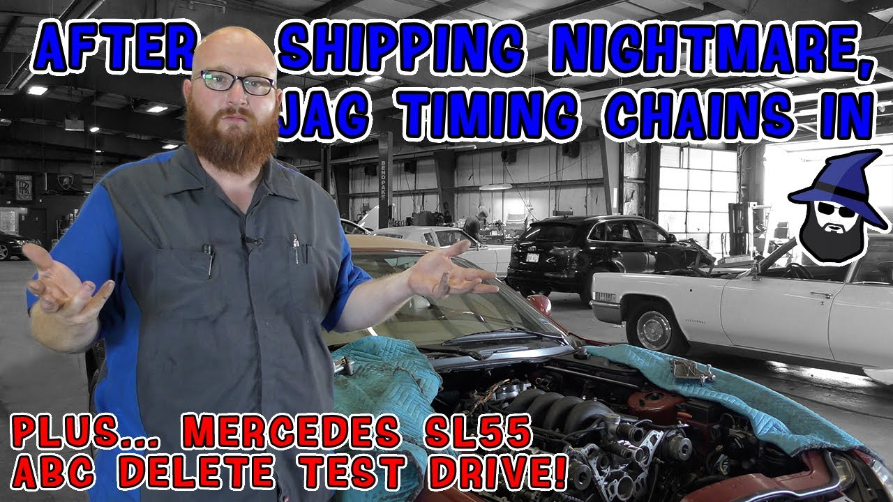 Huge shipping nightmare, CAR WIZARD has timing chains in Jag XK8. And Mercedes ABC delete test drive