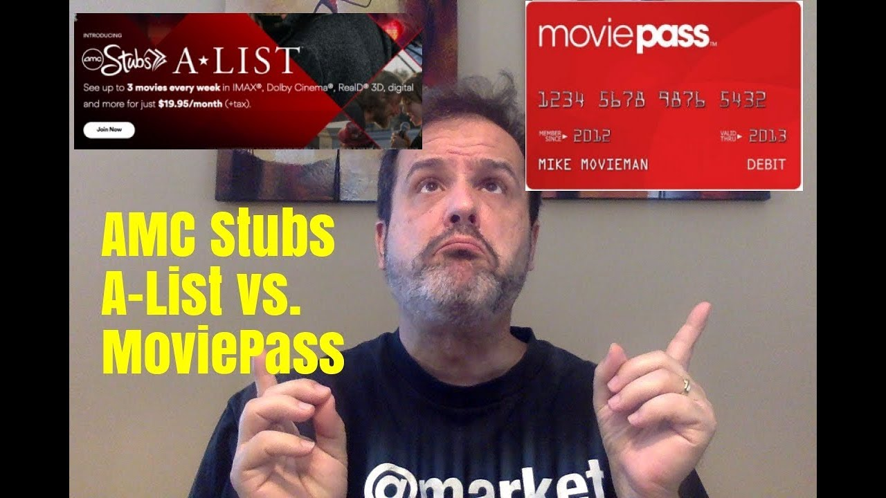 AMC Stubs A-List vs  MoviePass - 7 Reasons Why It's Better