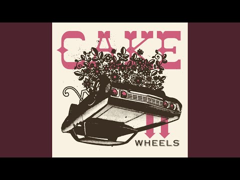 cake wheels sirius session