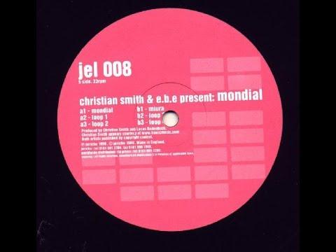 Christian Smith & E.B.E. - Mondial