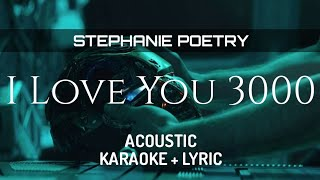 Stephanie Poetry - I Love You 3000 ( Acoustic Karaoke )