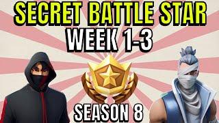 ALL Fortnite season 8 Secret Battle Star Locations week 1 to 3 - Season 8