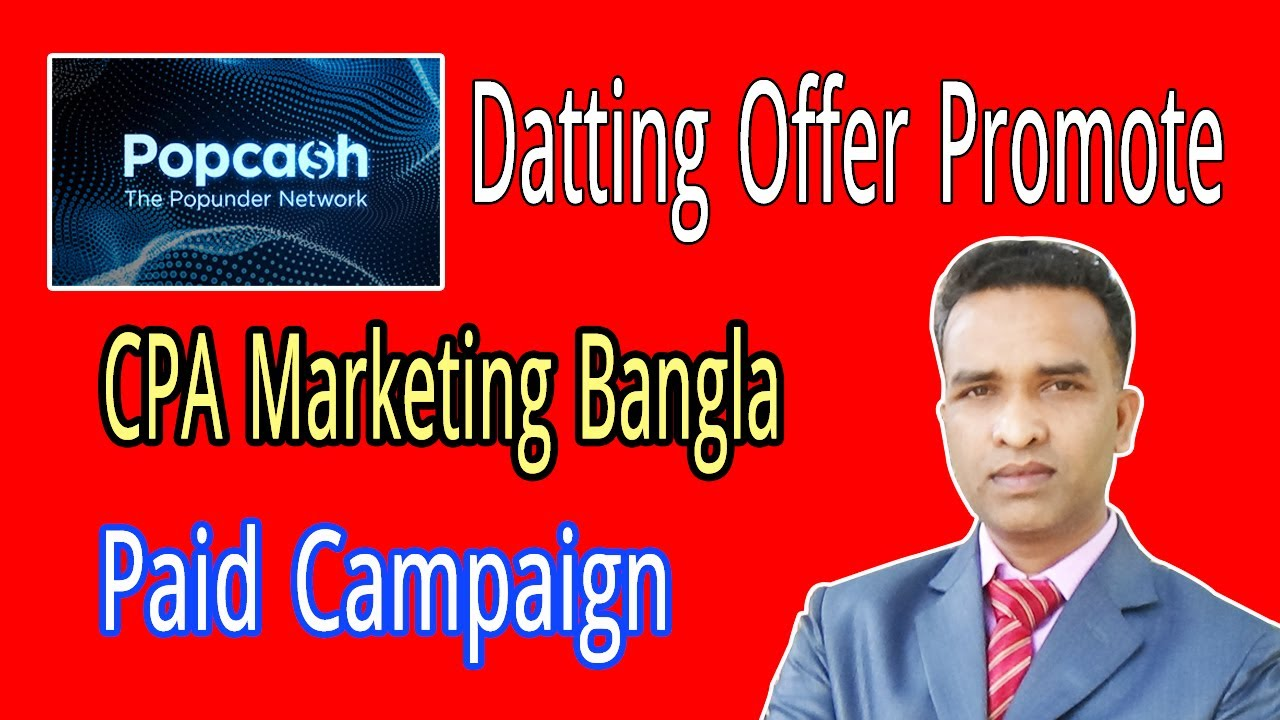 How to Datting Offer Promote Paid Campaign || How To Earn Money From CPA Marketing.