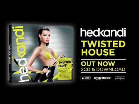 Hed Kandi Twisted House out now