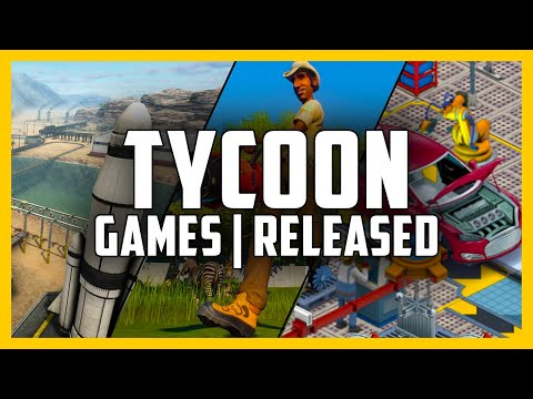 BEST Tycoon Games You Can Play TODAY - Top 10 Recently Released Tycoon Management Games