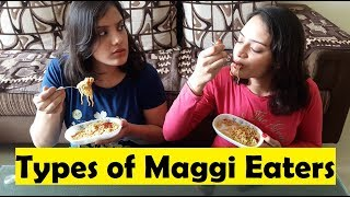 Types of Maggie Eaters | India | Life Shots