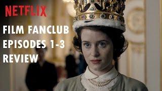 THE CROWN Netflix Episodes 1-3 Recap & Review
