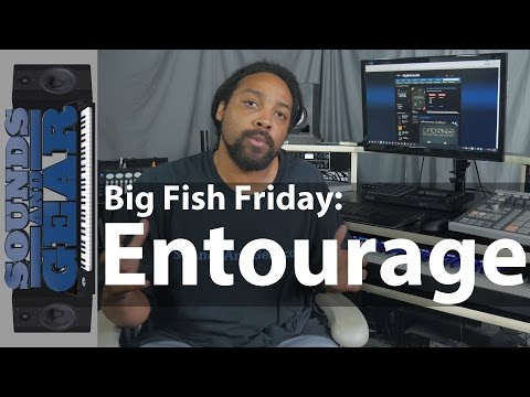 Big Fish Friday: Entourage - Modern RnB, Trap, & Hip Hop Library Review - @soundsandgear