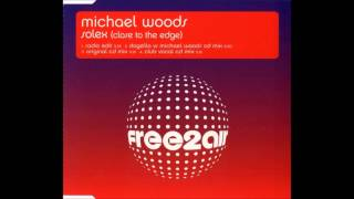 Michael Woods - Solex (Close To The Edge) [Free2Air]